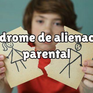 ¿Qué es el síndrome de alienación parental ?