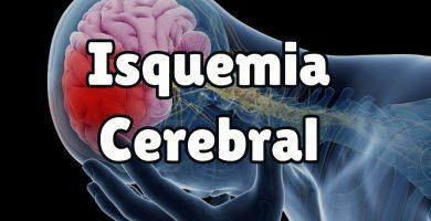 ¿Qué es la isquemia cerebral?