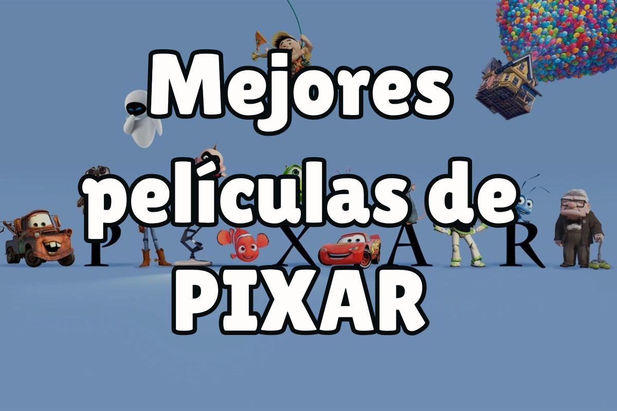 Listado de las mejores películas de pixar