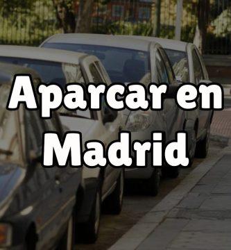 ¿Cómo aparcar en Madrid?