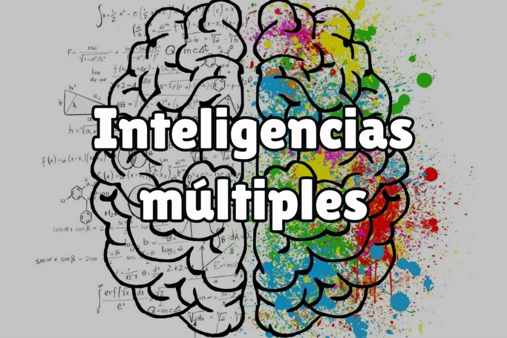 ¿Qué son las inteligencias mútliples?